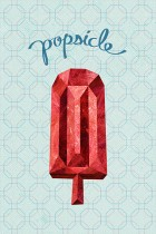 Ruby Popsicle by Seth Nickerson