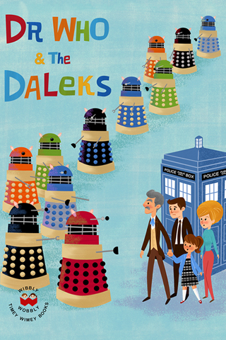 Dr. Who and the Daleks by Eren Unten for Silver Screen Society