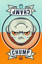 Champ - Chump by Dane Flighty